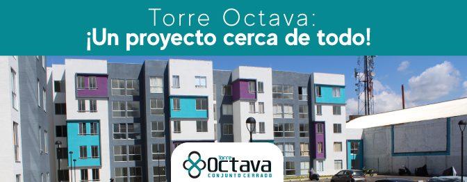 Torre Octava: ¡Un proyecto cerca de todo!